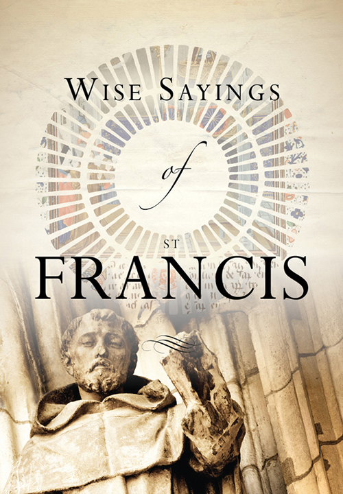Wise Sayings of St Francis