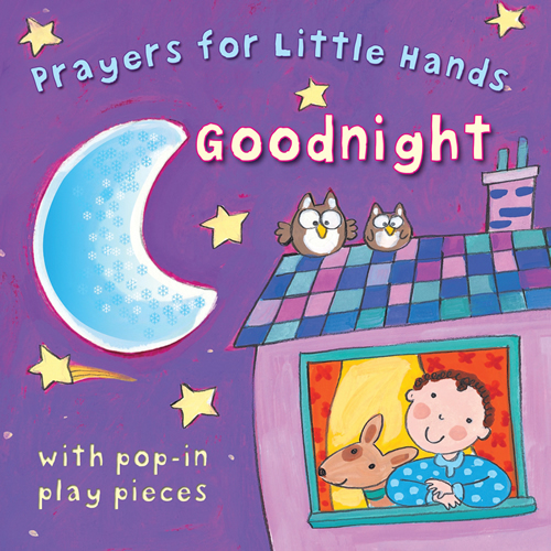 Prayers for Little Hands Goodnight