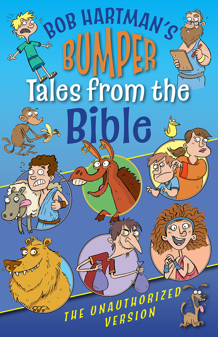 Bob Hartman's Bumper Tales from the Bible