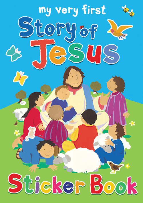 My Very First Story of Jesus Sticker Book