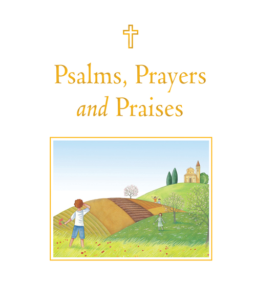 Psalms, Prayers and Praises