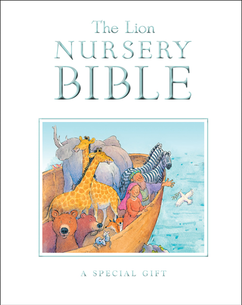 The Lion Nursery Bible, Gift Edition