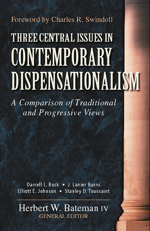 Three Central Issues in Contemporary Dispensationalism