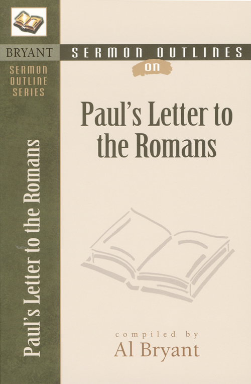 Sermon Outlines on Paul's Letter to the Romans
