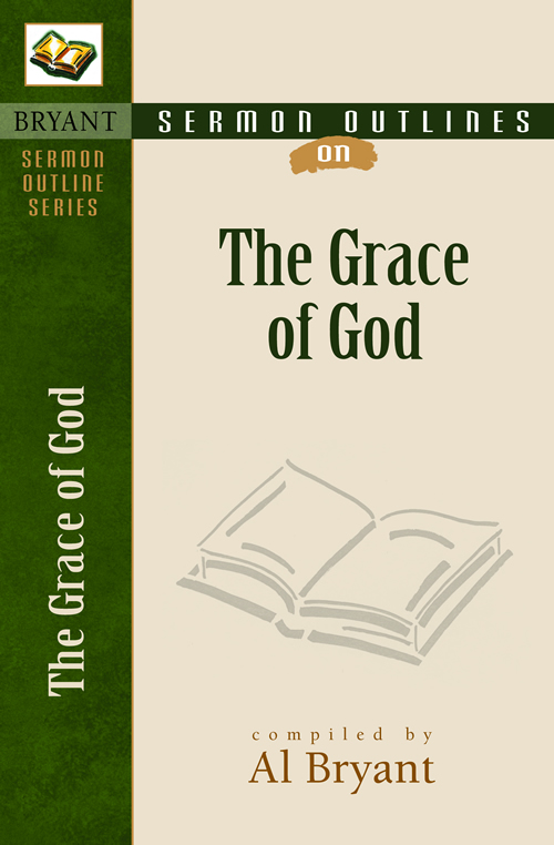 Sermon Outlines on the Grace of God