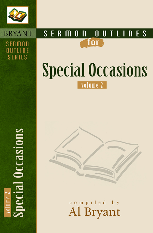 Sermon Outlines for Special Occasions, Volume 2