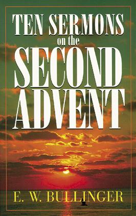 Ten Sermons on the Second Advent