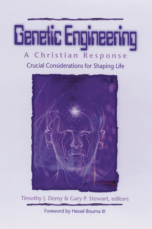 Genetic Engineering: A Christian Response
