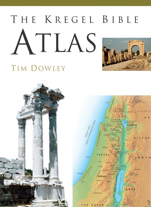 The Kregel Bible Atlas