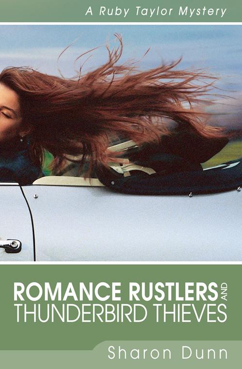 Romance Rustlers and Thunderbird Thieves