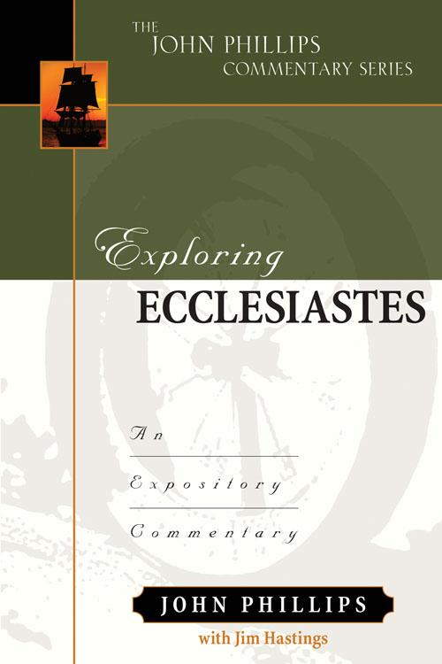Exploring Ecclesiastes