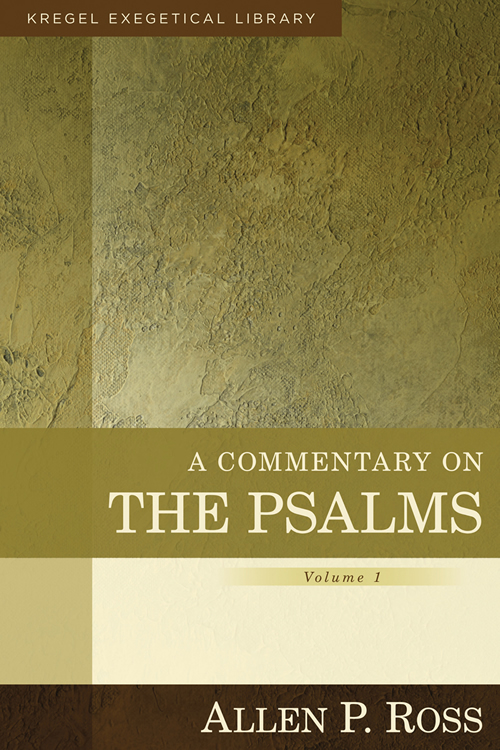 A Commentary on the Psalms, Volume 1