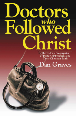 Doctors Who Followed Christ