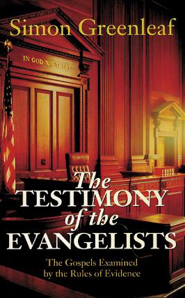 The Testimony of the Evangelists