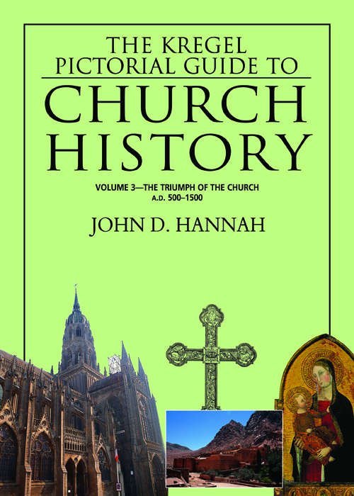 The Kregel Pictorial Guide to Church History, Volume 3