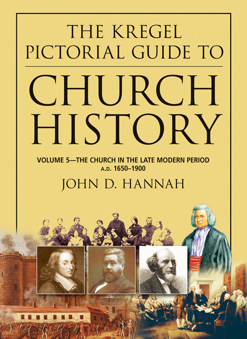 The Kregel Pictorial Guide to Church History, Volume 5