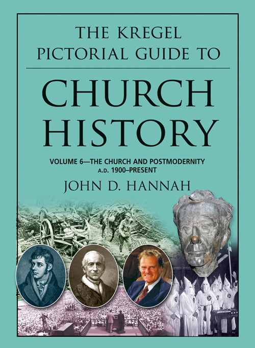 The Kregel Pictorial Guide to Church History, Volume 6