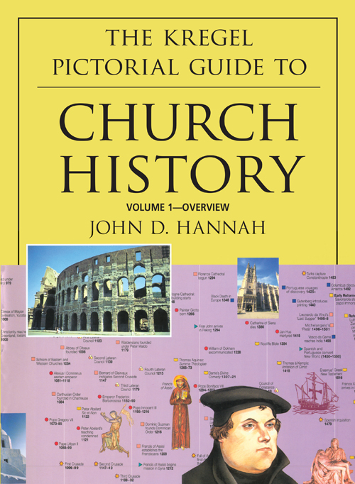 The Kregel Pictorial Guide to Church History, Volume 1