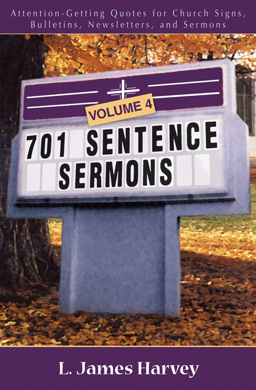701 Sentence Sermons, Volume 4