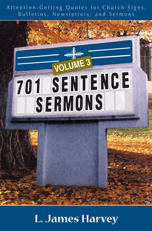 701 Sentence Sermons, Volume 3