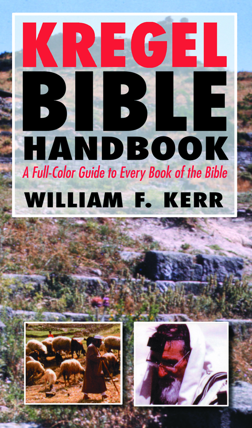 The Kregel Bible Handbook