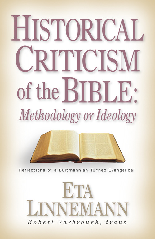 Historical Criticism of the Bible: Methodology or Ideology