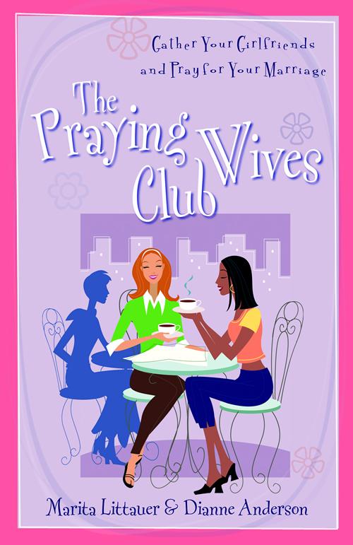 The Praying Wives Club