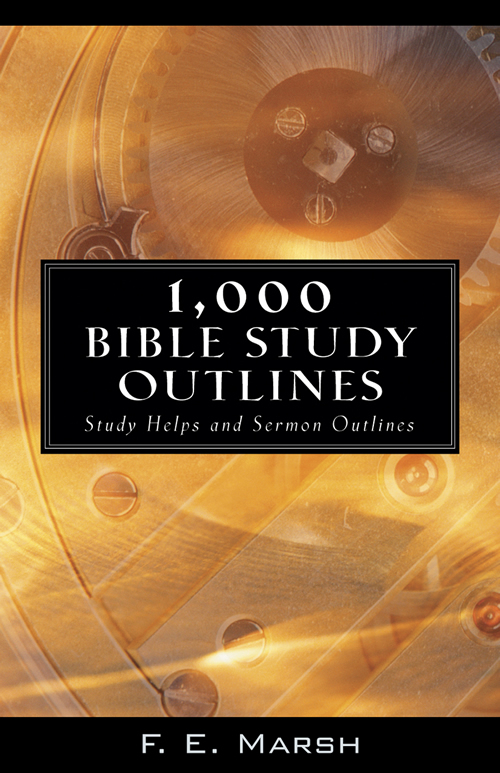 1,000 Bible Study Outlines