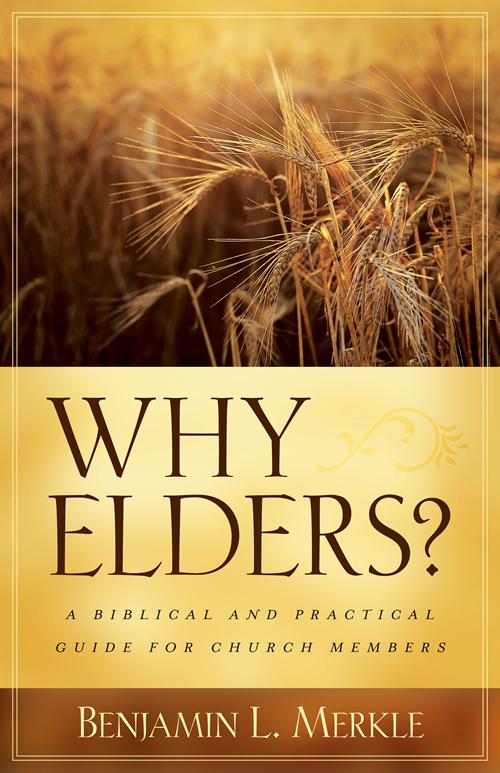 Why Elders?