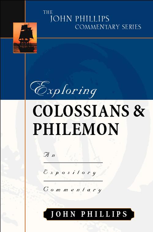 Exploring Colossians & Philemon