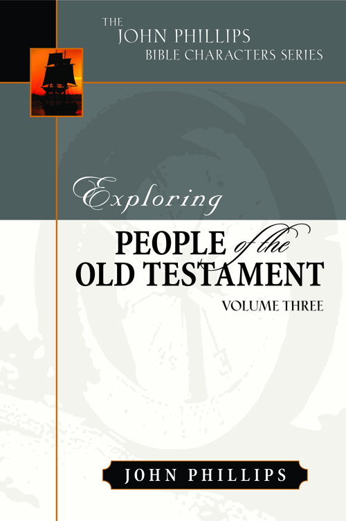 Exploring People of the Old Testament, Volume 3