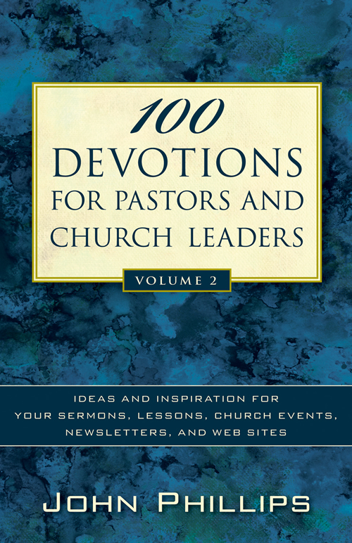 100 Devotions for Pastors and Church Leaders, Volume 2