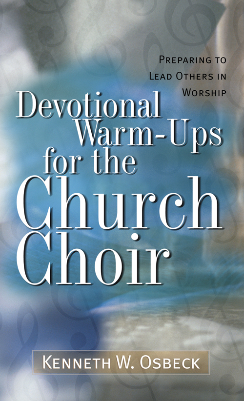 Devotional Warm-Ups for the Church Choir, 12 Pack