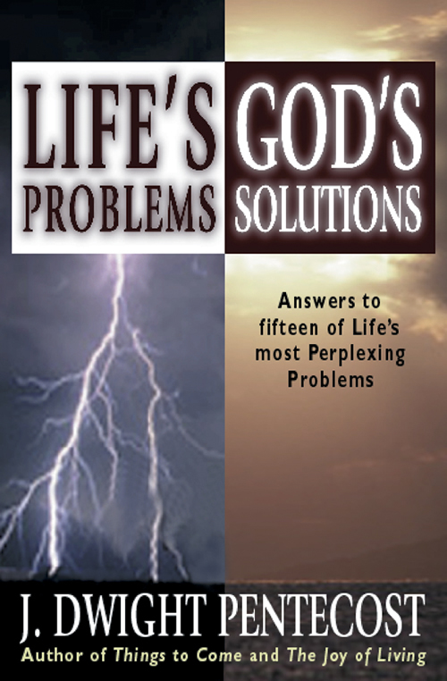 Life's Problems--God's Solutions
