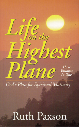 Life on the Highest Plane