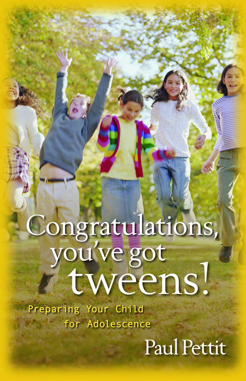 Congratulations, You've Got Tweens!