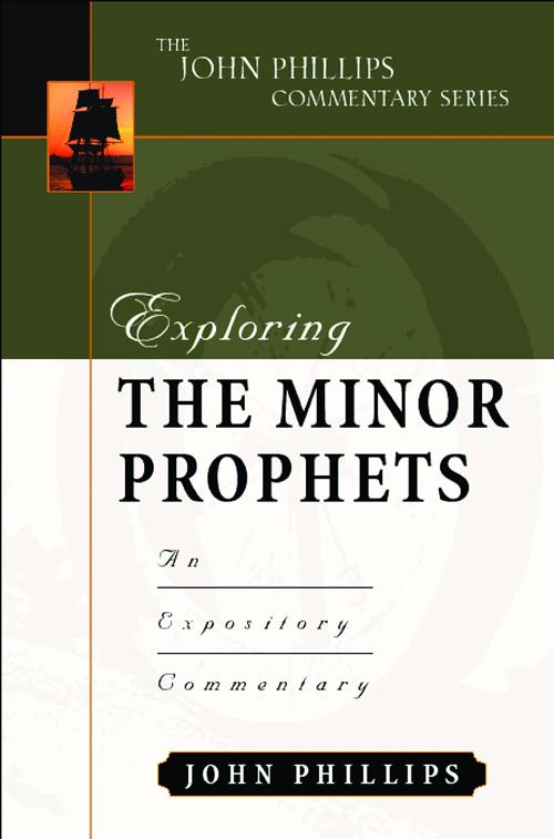 Exploring the Minor Prophets