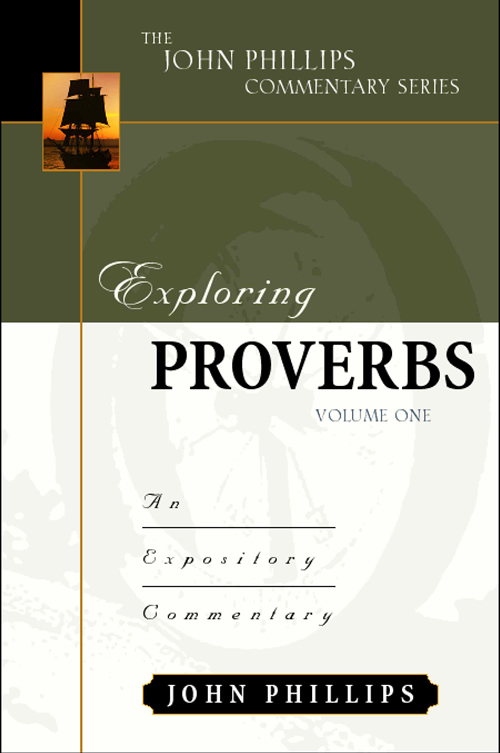 Exploring Proverbs, Volume 1