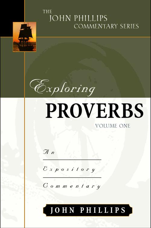 Exploring Proverbs, Volume 1