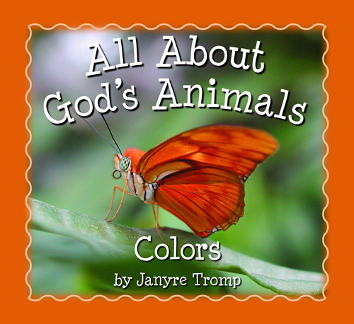 All About God's Animals-Colors