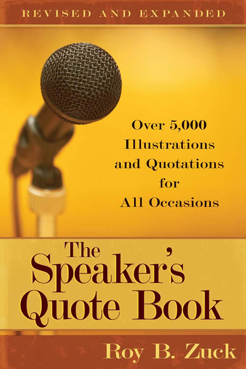 The Speaker's Quote Book, Revised and Expanded Edition