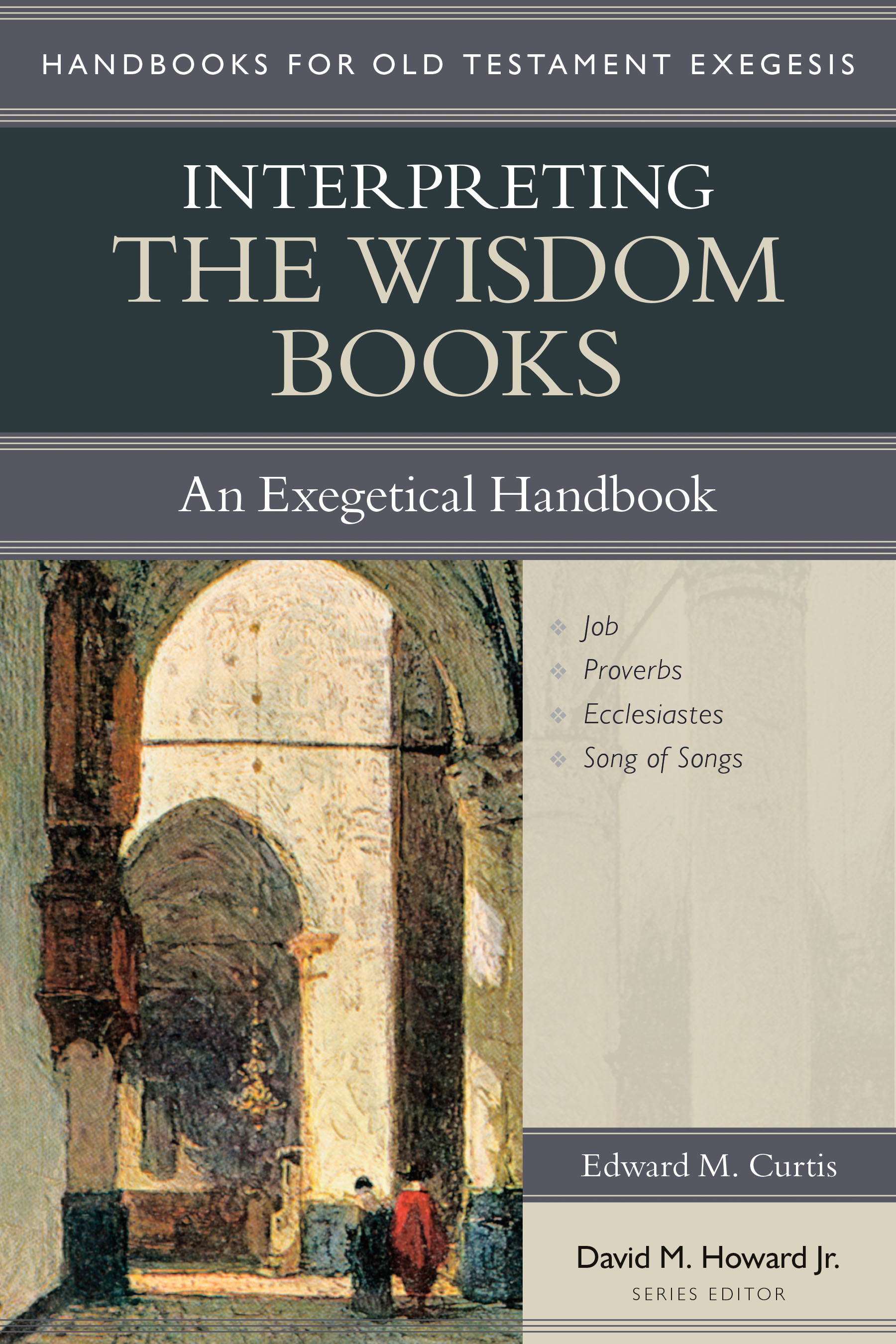 Interpreting the Wisdom Books