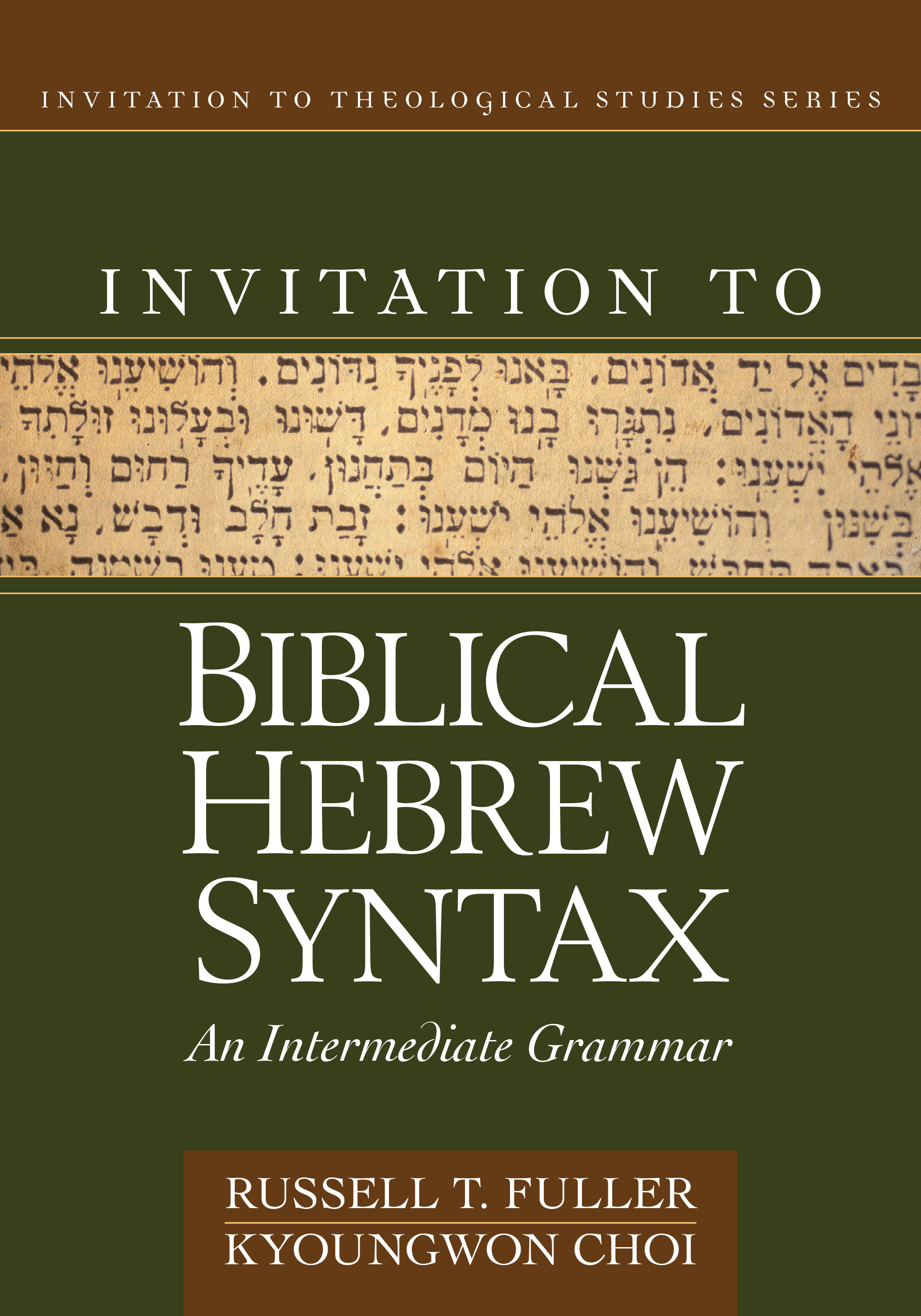 Invitation to Biblical Hebrew Syntax