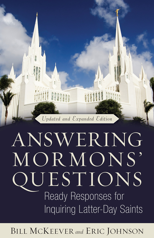 Answering Mormons' Questions, Revised and Expanded Edition