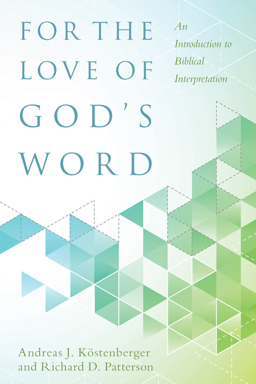 For the Love of God's Word