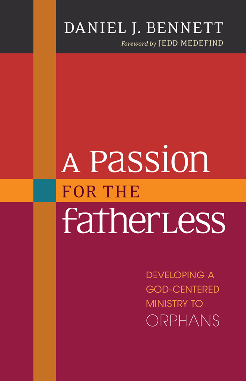 A Passion for the Fatherless