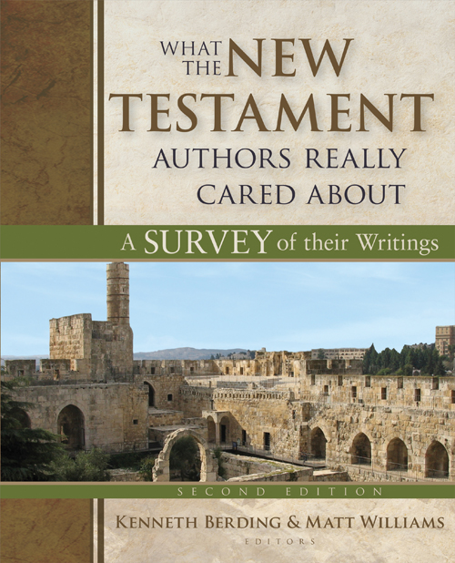 What the New Testament Authors Really Cared About, Second Edition