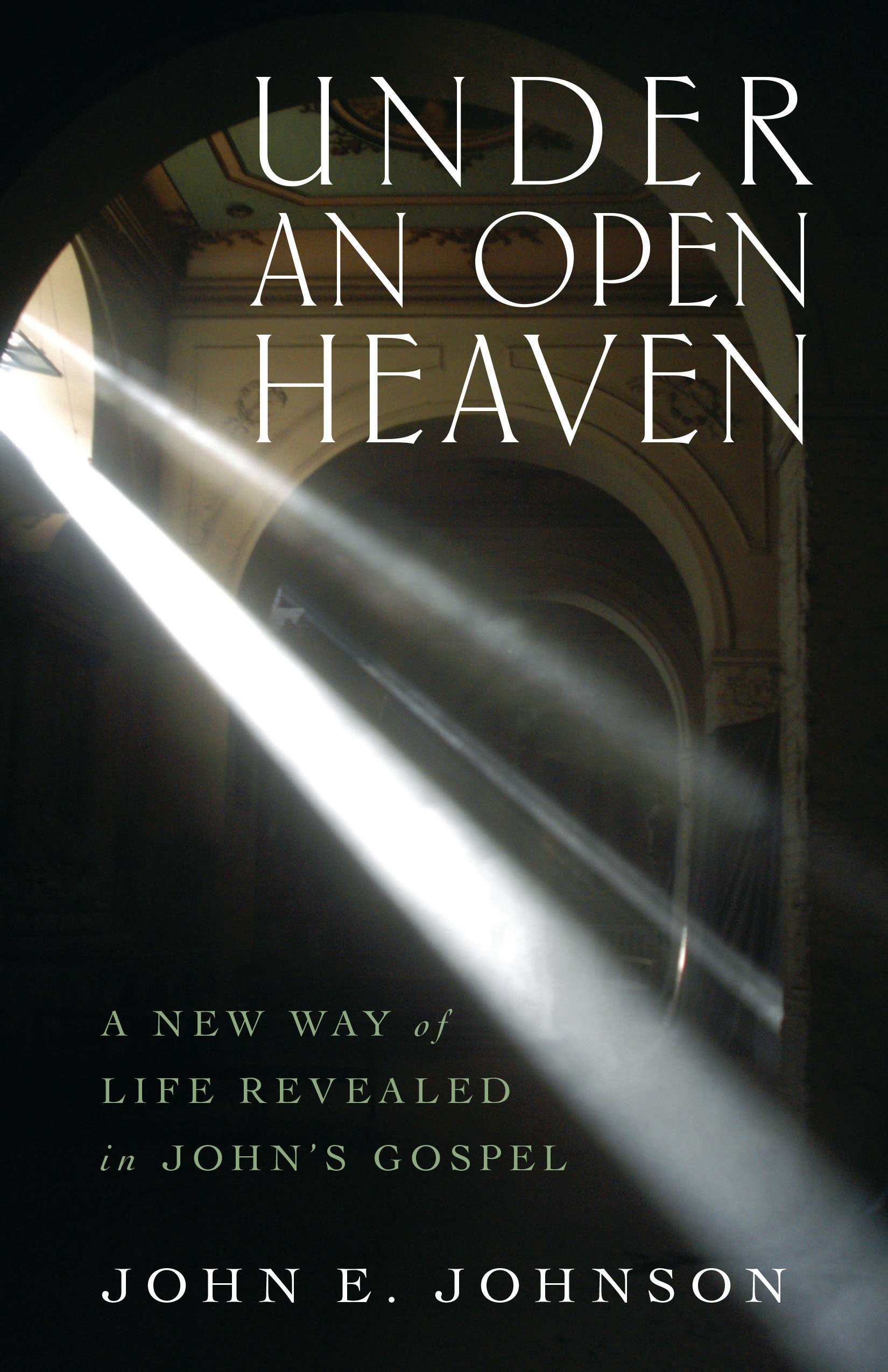 Under an Open Heaven