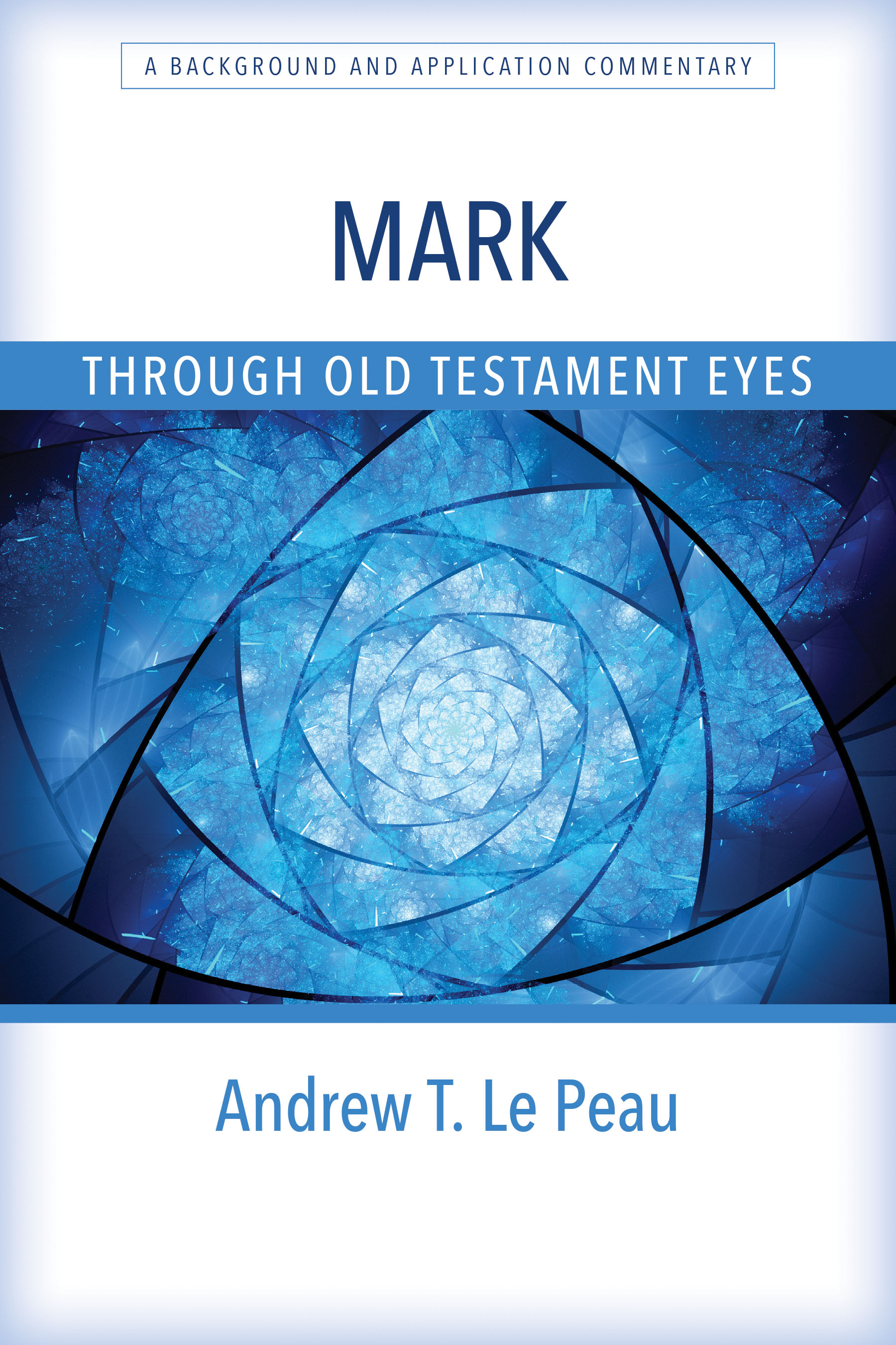 Mark Through Old Testament Eyes