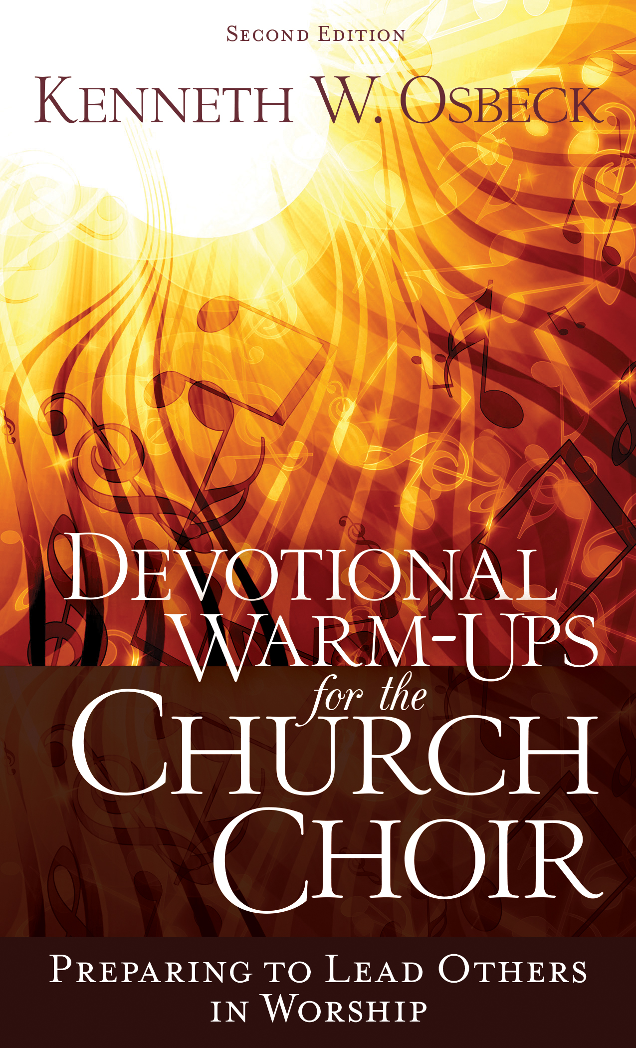 Devotional Warm-Ups for the Church Choir, Second Edition